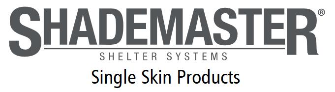 Shademaster Single Skin